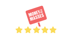 Money to the Masses Review